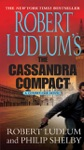 Robert Ludlums The Cassandra Compact