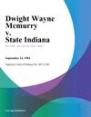 Dwight Wayne Mcmurry V State Indiana