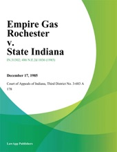 Empire Gas Rochester v. State Indiana