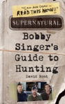Supernatural Bobby Singers Guide To Hunting