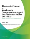 Thomas J Connor V Workmens Compensation Appeal Board Super Sucker