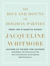 The Dos And Donts Of Holiday Parties