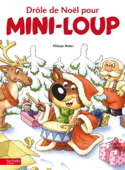 Drôle de Noel pour Mini-Loup