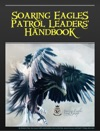 Soaring Eagles Patrol Leaders Handbook