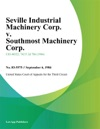 Seville Industrial Machinery Corp V Southmost Machinery Corp