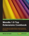 Moodle 19 Top Extensions Cookbook