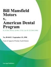 Bill Mansfield Motors V. American Dental Program