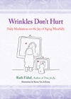 Wrinkles Dont Hurt