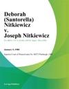 Deborah Santorella Nitkiewicz V Joseph Nitkiewicz