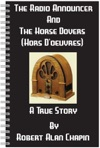 The Radio Announcer And The Horse Dovers Hors Doeuvres