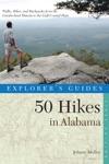 Explorers Guide 50 Hikes In Alabama