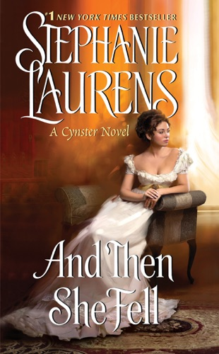 Stephanie Laurens - And Then She Fell