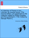 A Collection Of Poems In Four Volumes By Several Hands The Second Edition A Supplement To The Collection Edited By Robert Dodsley And First Published In 1748 Edited By George Pearch Vol IV