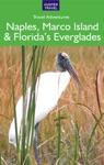 Naples Marco Island  Floridas Everglades