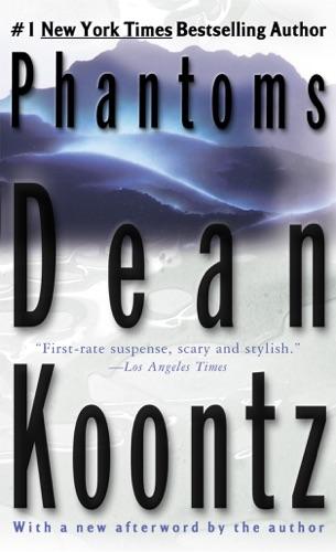 Dean Koontz - Phantoms