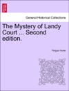 The Mystery Of Landy Court  Second Edition