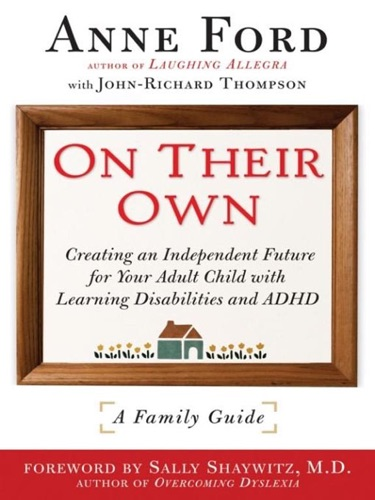 Anne Ford, John-Richard Thompson & Sally Shaywitz - On Their Own