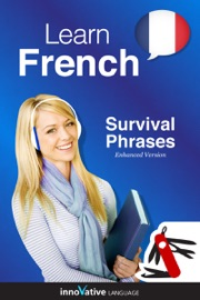 Learn French - Survival Phrases (Enhanced Version) - Innovative Language Learning