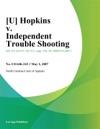 U Hopkins V Independent Trouble Shooting