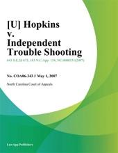 [U] Hopkins V. Independent Trouble Shooting