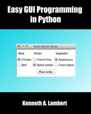 Easy GUI Programming in Python by Kenneth A  Lambert on Apple Books