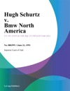 Hugh Schurtz V Bmw North America