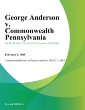 Download George Anderson v. Commonwealth Pennsylvania