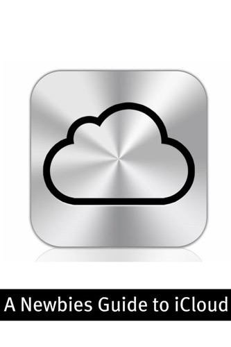 A Newbies Guide to iCloud - Minute Help Guides - Minute Help Guides