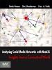 Analyzing Social Media Networks With NodeXL (Enhanced Edition)
