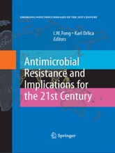 Antimicrobial Resistance And Implications For The 21st Century