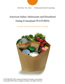 American Indian Adolescents And Disordered Eating Conceptual Features