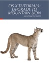 OS X Tutorials Upgrade To Mountain Lion