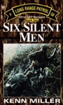 Six Silent Men Book Two