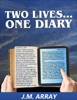 Two Lives...One Diary