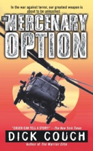 The Mercenary Option