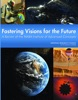 Fostering Visions for the Future