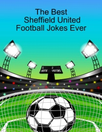 THE BEST SHEFFIELD UNITED FOOTBALL JOKES EVER