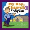 My Day In Church 2