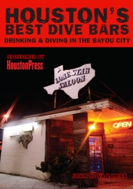 Houston's Best Dive Bars - John Nova Lomax