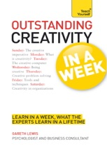Outstanding Creativity In A Week: Teach Yourself