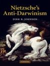 Nietzsches Anti-Darwinism