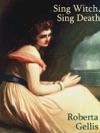 Sing Witch Sing Death