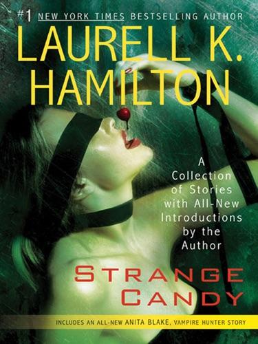 Laurell K. Hamilton - Strange Candy