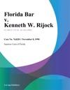 Florida Bar V Kenneth W Rijock