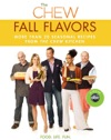 The Chew Fall Flavors