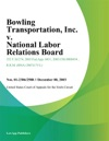 Bowling Transportation Inc V National Labor Relations Board