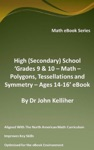 High Secondary School Grades 9  10 - Math  Polygons Tessellations And Symmetry  Ages 14-16 EBook