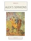 ALEXS SERMONS