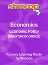 Shmoop Learning Guide Economic Policy Macroeconomics