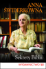 Sekrety Biblii - Prof. Anna Świderkówna